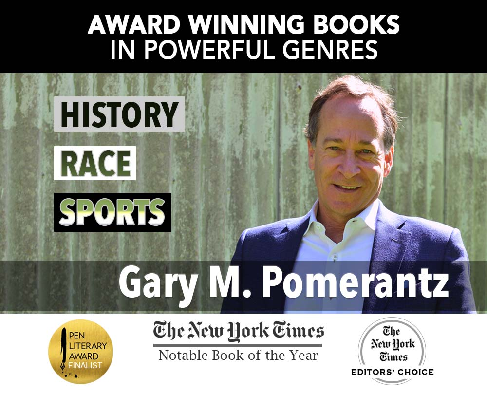 Author Gary M. Pomerantz, History, Race, Sports